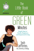 The Little Book of Green Minutes