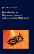 Introduction to Dynamical Systems and Geometric Mechanics