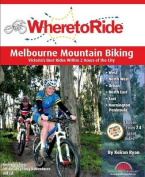 Where to Ride: Melbourne MTB