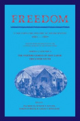 Freedom: Volume 2, Series 1: the Wartime Genesis of Free Labor: the Upper South