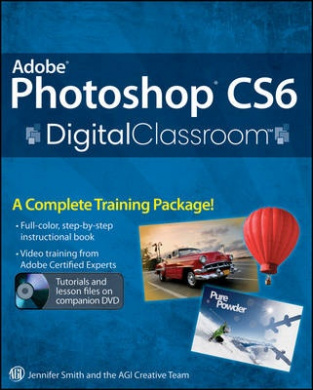 Adobe Photoshop CS6 Digital Classroom (Digital Classroom)