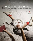 The Practical Researcher a Student Guide to Conducting Psychological Research 3E