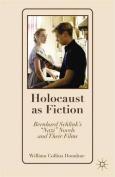Holocaust as Fiction