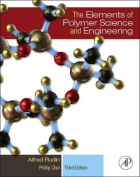 The Elements of Polymer Science and Engineering