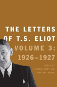 The Letters of T.S. Eliot 1926-1927