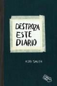 Destroza Este Diario [Spanish]