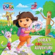 Dora's Big Birthday Adventure (Dora the Explorer) (Dora the Explorer 8x8
