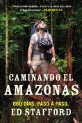 Caminando el Amazonas [Spanish]