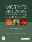 Mosby'S Dictionary of Medicine, Nursing and Health Professions - Australian & New Zealand Edition, 3e