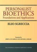 Personalist Bioethics