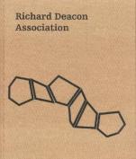 Richard Deacon: Association