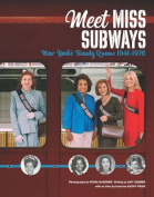 Meet Miss Subways