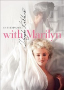 With Marilyn: An Evening, 1961