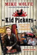 Kid Picker: A Kid's Guide to Picking