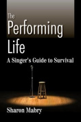 The Performing Life