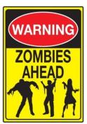 Metal Tin Sign - Warning - Zombies Ahead !