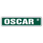 OSCAR Street Sign Great Gift Idea 100's of names to choose from!