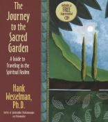 The Journey to the Sacred Garden