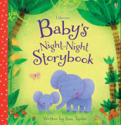 Baby's Night-Night Storybook (Baby's Bedtime Books) [Board book]
