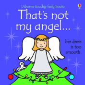 That's Not My Angel... (That's Not My...) [Board book]