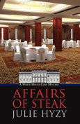 Affairs of Steak [Large Print]