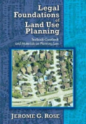 Legal Foundations of Land Use Planning