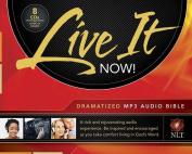 Live It Now! Dramatized Audio Bible MP3 [Audio]