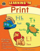 Teacher Created Resources TCR2769 Learning To Print Gr K-2