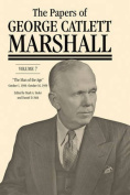 The Papers of George Catlett Marshall