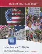 Latino American Civil Rights (Hispanic Americans