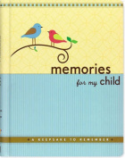 Memories for My Child