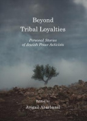 Beyond Tribal Loyalties