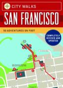 City Walks: San Francisco, Revised Edition