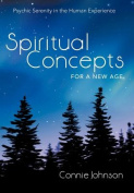 Spiritual Concepts for a New Age