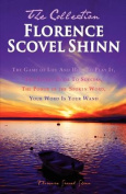 Florence Scovel Shinn - The Collection