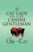 The Cat Lady and Canine Gentleman