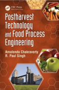 Post Harvest Technology and Food Process Engineering
