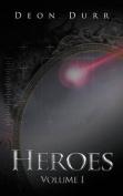 Heroes: Volume I