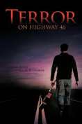 Terror on Highway 46