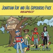 Jonathan Ray and His Superhero Pack