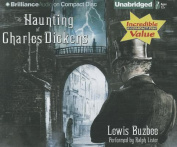 The Haunting of Charles Dickens [Audio]