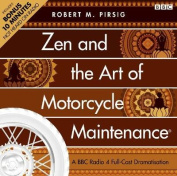 Zen and the Art of Motorcycle Maintenance [Audio]