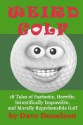 Weird Golf