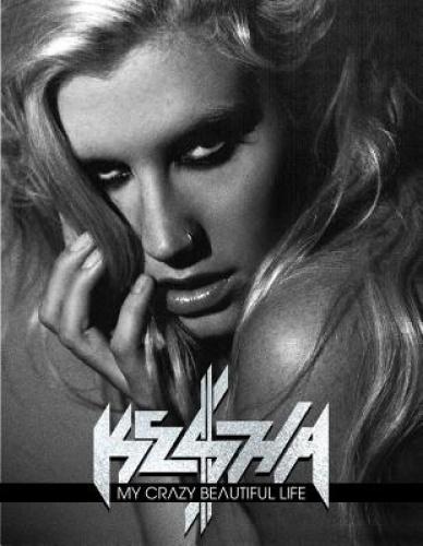 My Crazy Beautiful Life by Ke$ha.