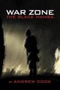 War Zone: The Black Mamba