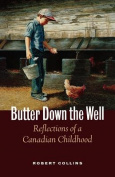 Butter Down the Well