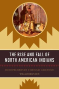 The Rise and Fall of North American Indians