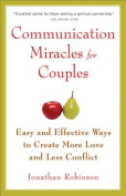 Communication Miracles for Couples