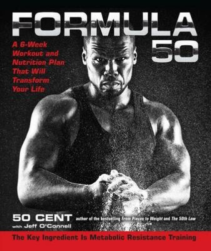 Formula 50: A 6-Week Workout and Nutrition Plan That Will Transform Your Life.