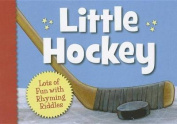 Little Hockey (Little Sports) [Board book]